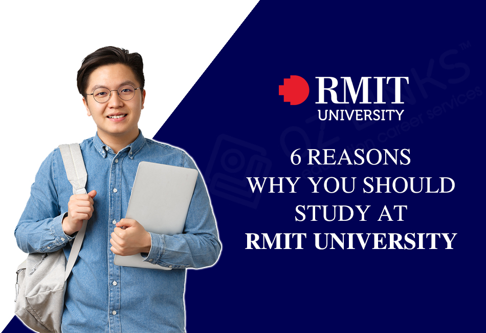 6 Reasons Why You Should Study At RMIT University_ozlinks education